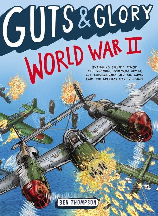 Little, Brown and Company Guts & Glory: World War II