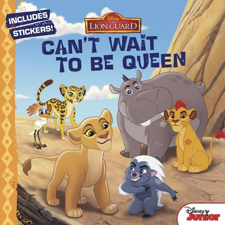 Disney-Hyperion Disney Lion Guard: Can't Wait to be Queen