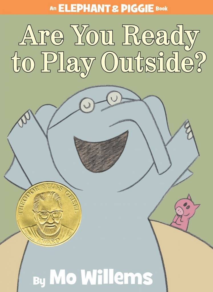 Disney-Hyperion Elephant & Piggie: Are You Ready to Play Outside?
