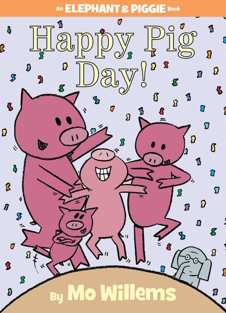 Disney-Hyperion Elephant & Piggie: Happy Pig Day!
