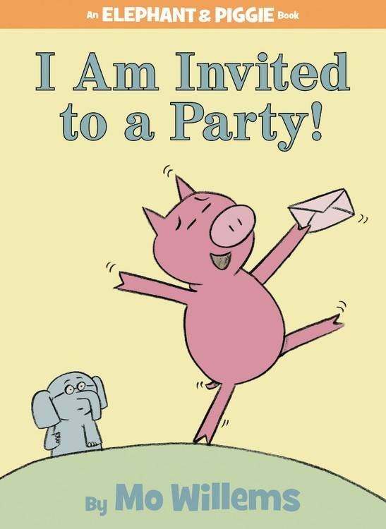 Disney-Hyperion Elephant & Piggie: I Am Invited to a Party!