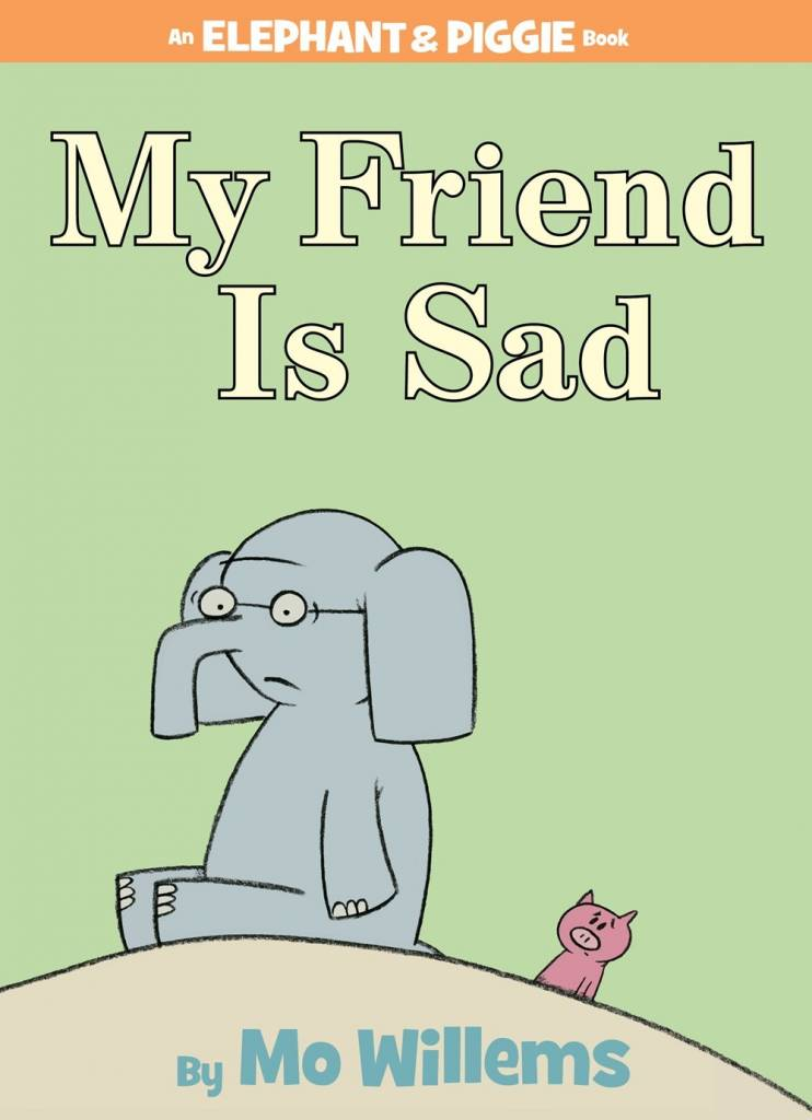 Disney-Hyperion Elephant & Piggie: My Friend is Sad