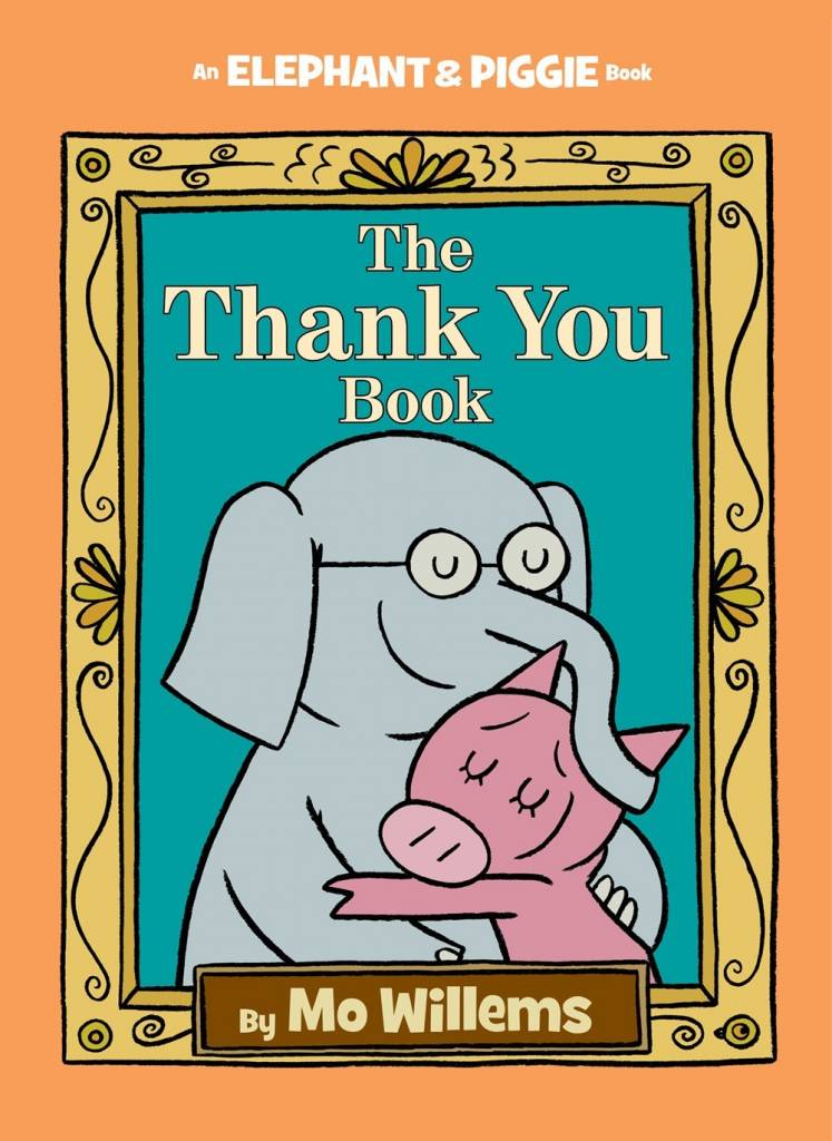 Disney-Hyperion Elephant & Piggie: The Thank You Book