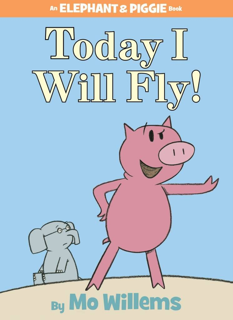 Disney-Hyperion Elephant & Piggie: Today I Will Fly!