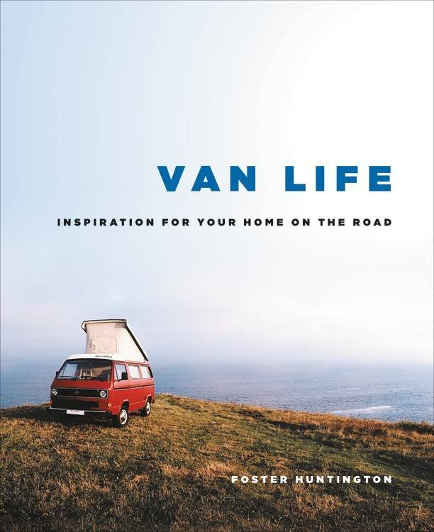 Black Dog & Leventhal Van Life: Inspiration for Your Home on the Road