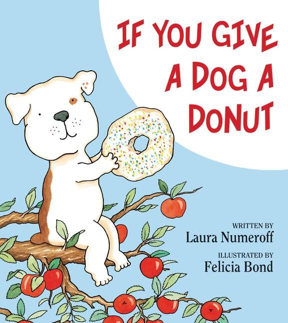 Harper If You Give...: If You Give a Dog a Donut