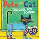Harper Pete the Cat: Too Cool for School (I Can Read!, Lvl Pre-1)
