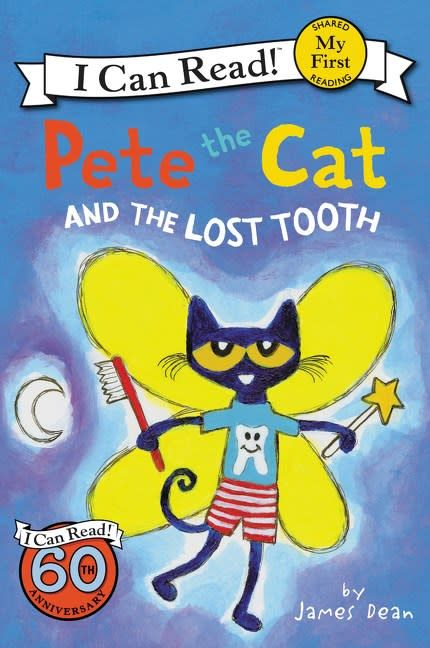 HarperCollins Pete the Cat: The Lost Tooth (I Can Read!, Lvl Pre-1)