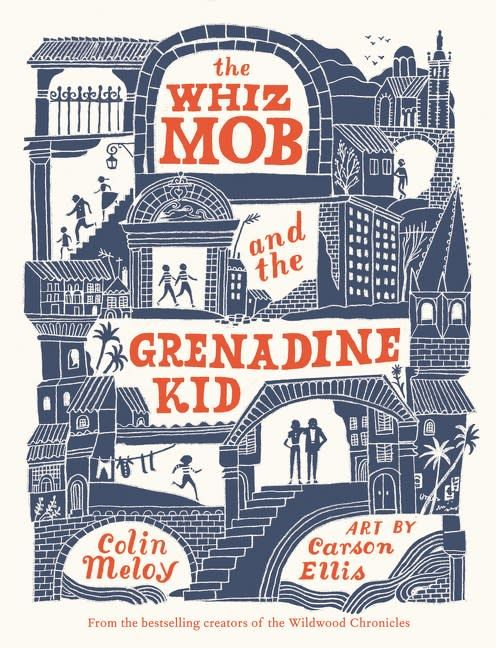 Balzer + Bray The Whiz Mob and the Grenadine Kid