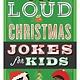 Harper Laugh-Out-Loud: Christmas Jokes for Kids