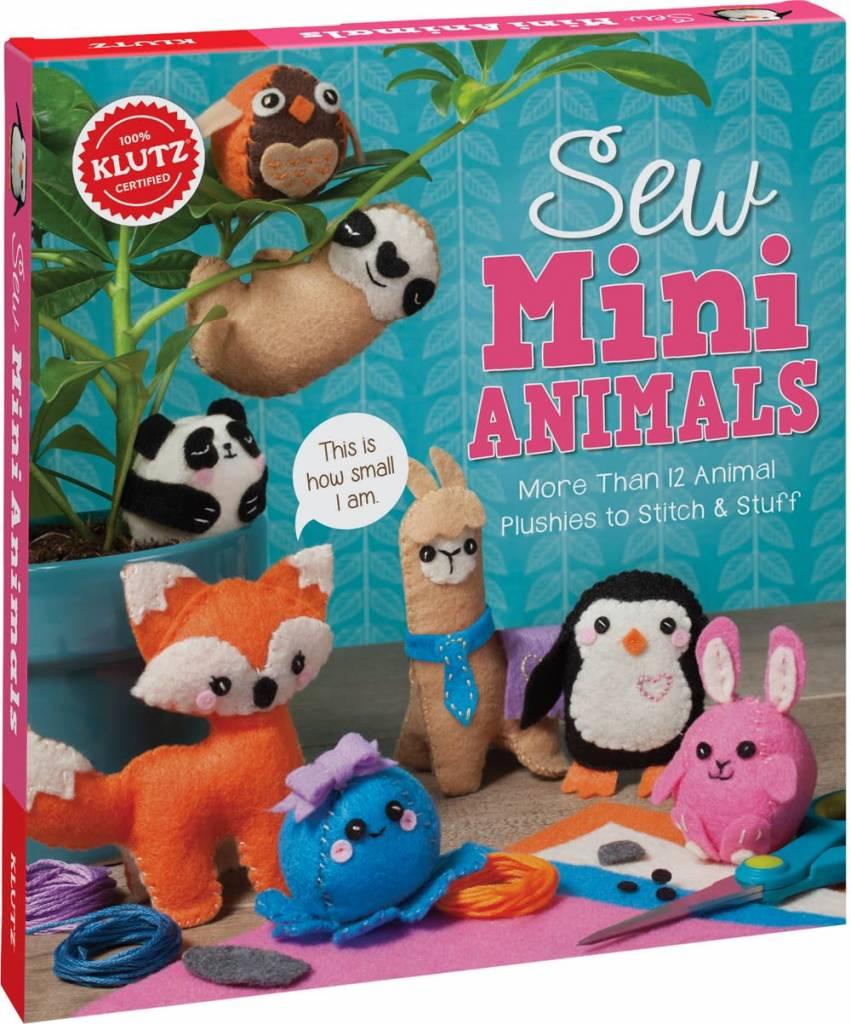 Klutz Klutz: Sew Mini Animals: ...Plushies to Stitch & Stuff