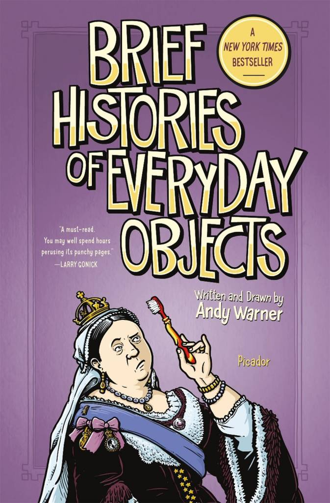Picador Brief Histories of Everyday Objects