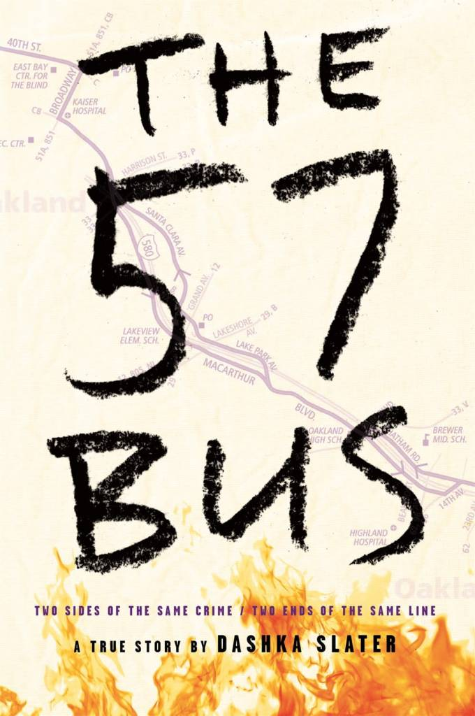 Farrar, Straus and Giroux (BYR) The 57 Bus: True Story... Crime That Changed Their Lives