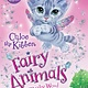 Henry Holt and Co. Fairy Animals of Misty Wood 01 Chloe the Kitten
