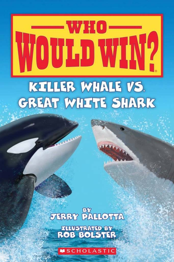 Scholastic Inc. Who Would Win?: Killer Whale Vs. Great White Shark (Early Reader)