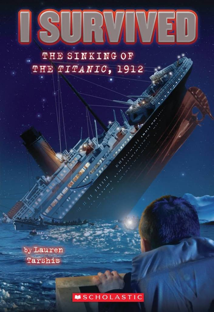 I Survived 01 The Sinking of the Titanic