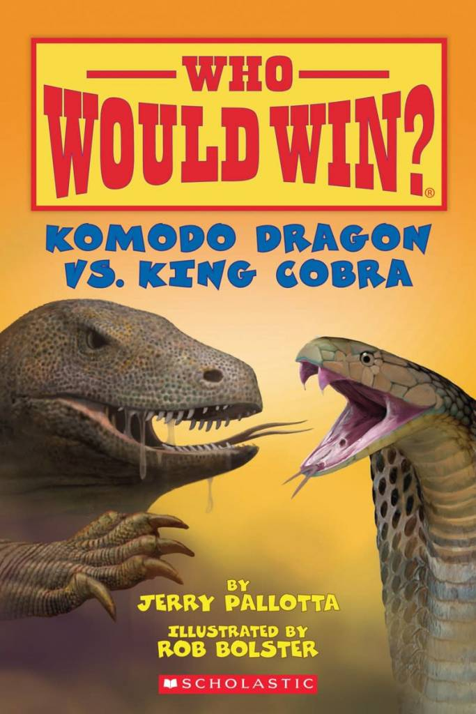 Scholastic Inc. Who Would Win?: Komodo Dragon vs. King Cobra (Early Reader)