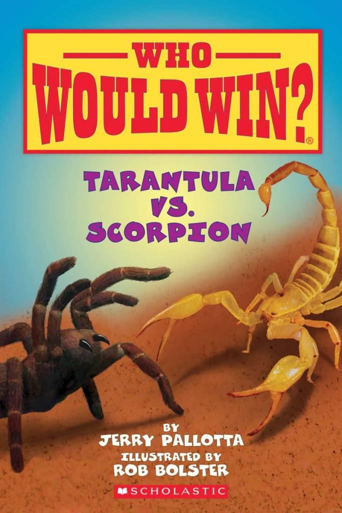 Who Would Win?: Tarantula vs. Scorpion (Early Reader)