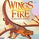 Scholastic Inc. Wings of Fire 01 The Dragonet Prophecy