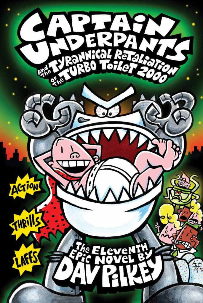 Captain Underpants 11 ...of the Turbo Toilet 2000
