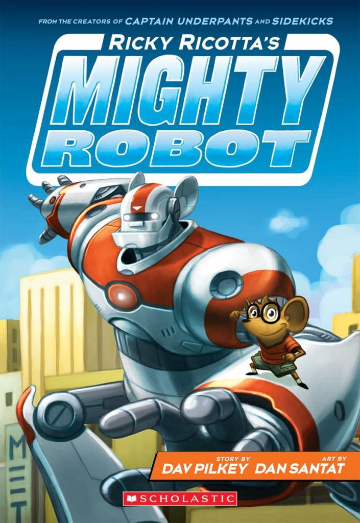 Scholastic Inc. Ricky Ricotta's Mighty Robot 01