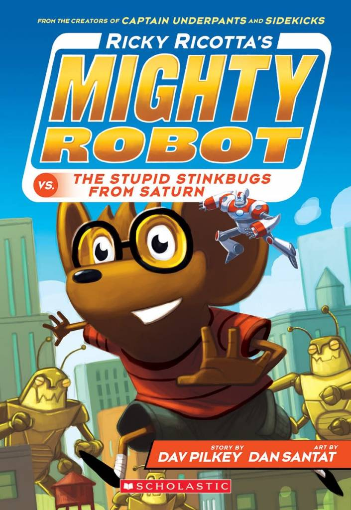 Ricky Ricotta's Mighty Robot 06 The Stupid...