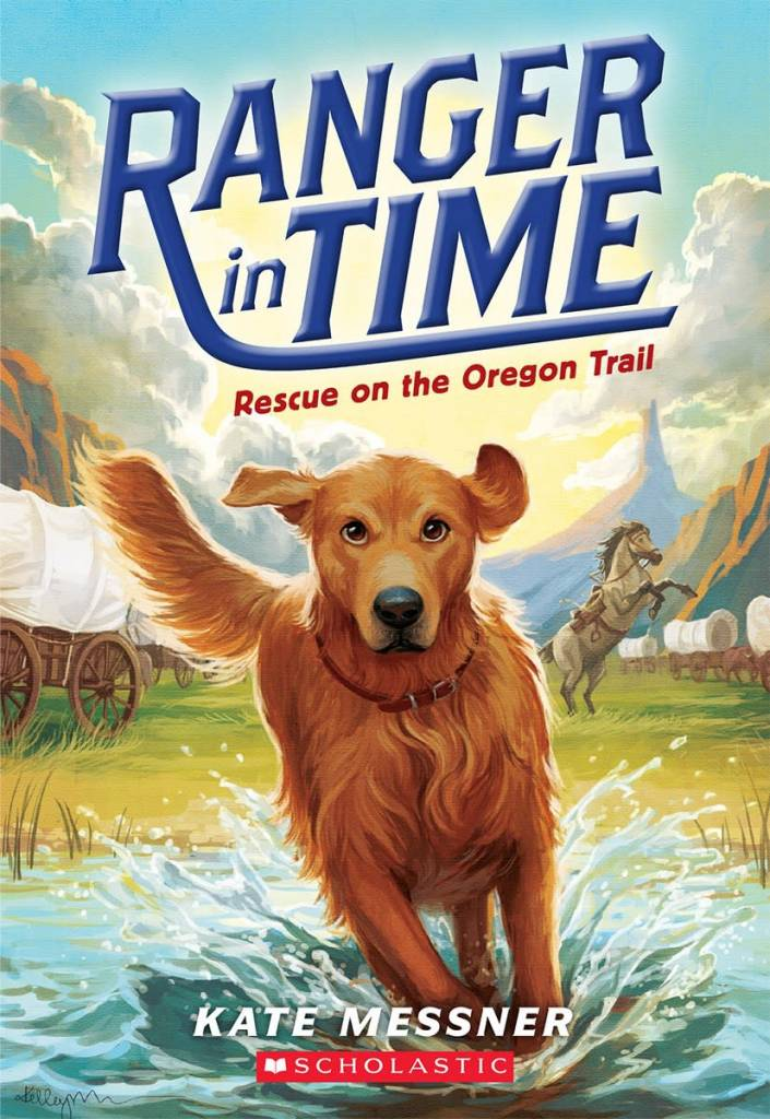 Ranger in Time 01 Rescue on the Oregon Trail