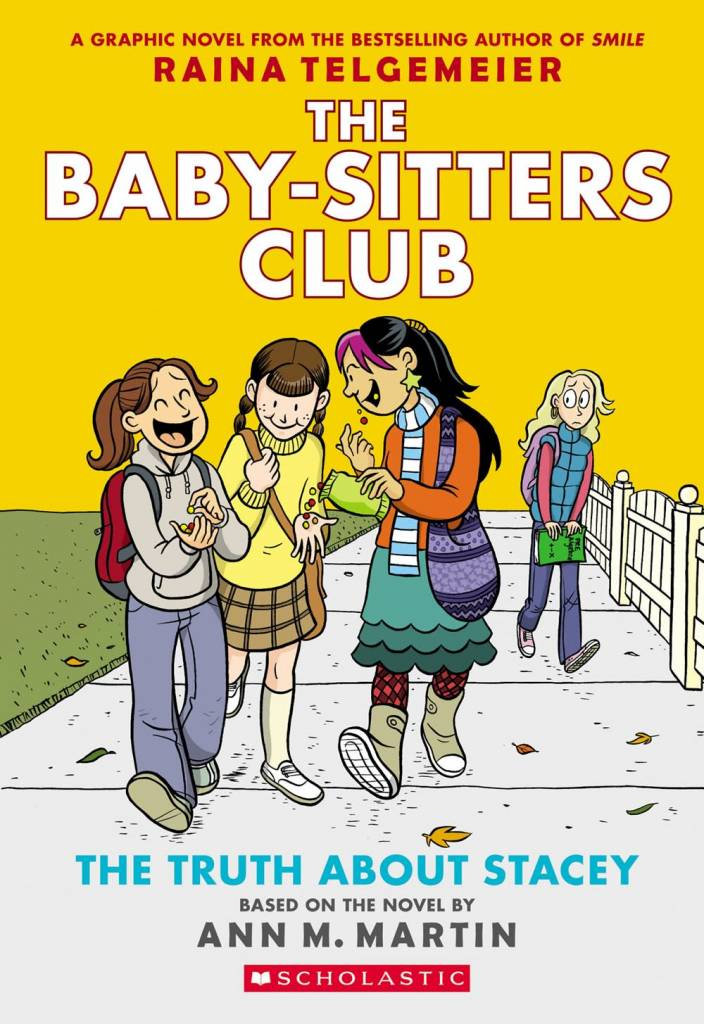 Baby-Sitters Club Graphix 02 The Truth about Stacy