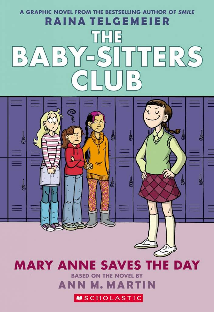 Scholastic Inc. Baby-Sitters Club Graphix 03 Mary Anne Saves the Day