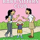 Scholastic Inc. Baby-Sitters Club Graphix 04 Claudia and Mean Janine