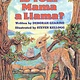 Scholastic Inc. Is Your Mama a Llama?