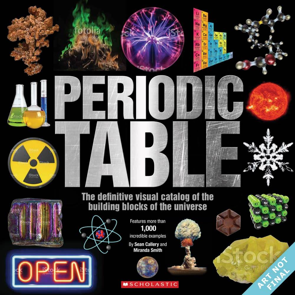 Scholastic Nonfiction The Periodic Table: Definitive Visual Catalog of...