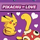 Scholastic Inc. Pokemon: Pikachu in Love (Scholastic Readers, Lvl 2)