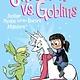 Phoebe and Her Unicorn 03 Unicorn vs. Goblins
