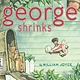 Atheneum Books for Young Readers George Shrinks