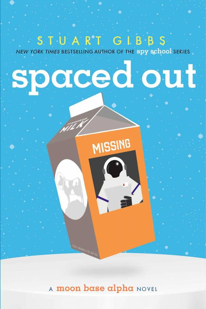 Simon & Schuster Books for Young Readers Moon Base Alpha 02 Spaced Out