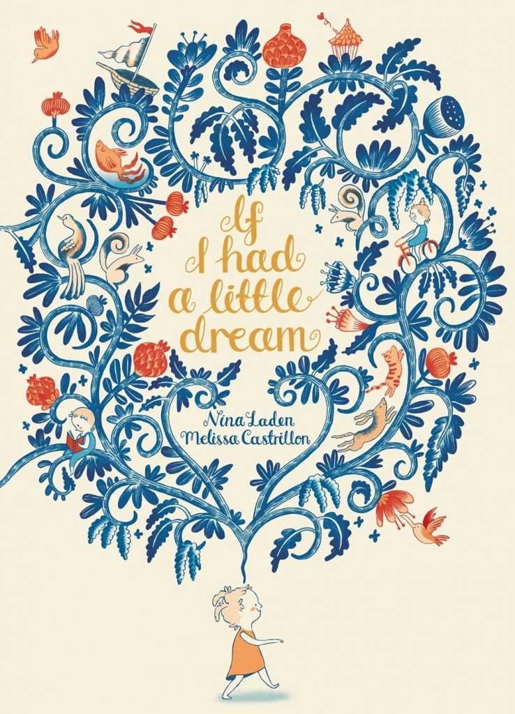 Simon & Schuster/Paula Wiseman Books If I Had a Little Dream
