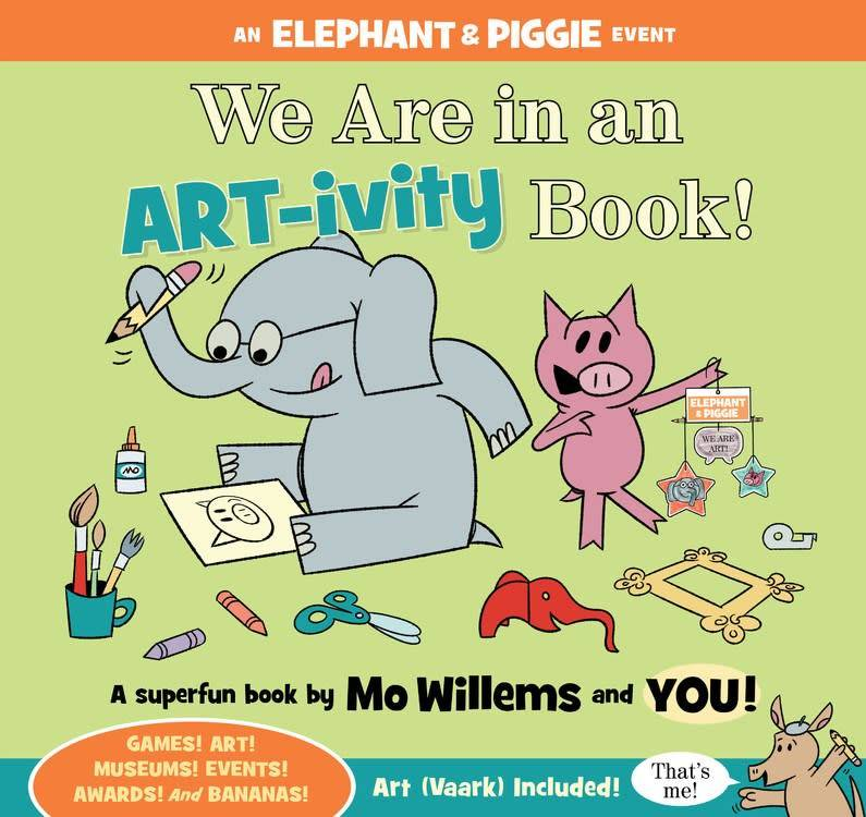 Disney-Hyperion Elephant & Piggie: We Are in an ART-ivity Book!