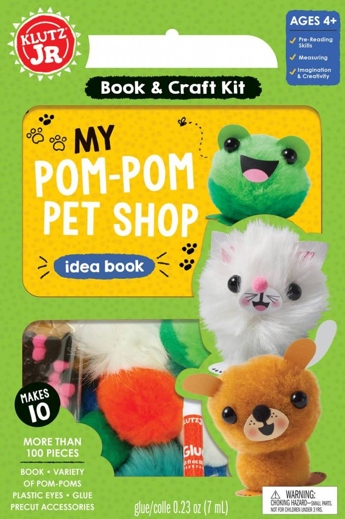 Klutz Klutz Jr.: My Pom-Pom Pet Shop Idea Book (and Craft Kit)