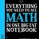Big Fat Notebooks: Everything You Need to Ace Math