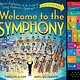 Welcome to the Symphony (Sound Book) [Music]