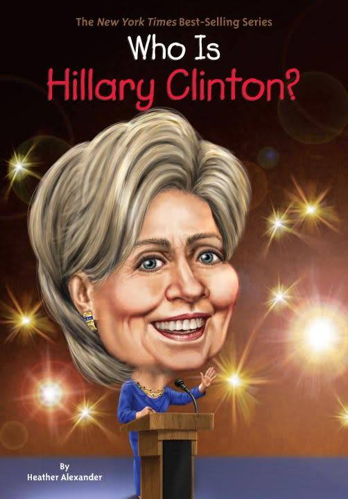Grosset & Dunlap Who Was...?: Who is Hillary Clinton?