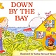 Raffi Songs to Read: Down By the Bay