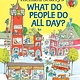 Richard Scarry: What Do People Do All Day?