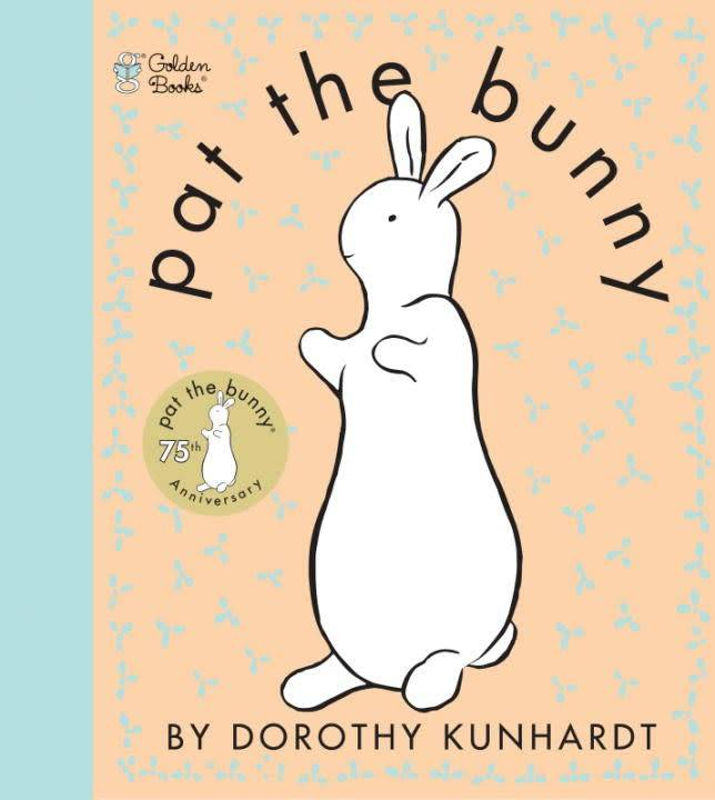 Golden Books Pat the Bunny (75th Anniversary Ed.)