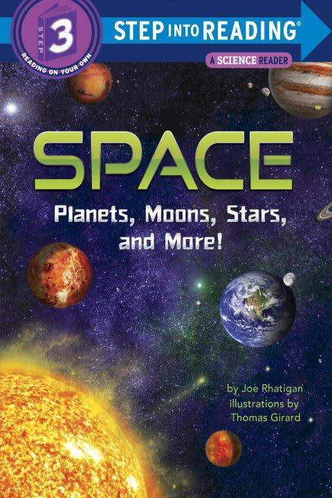 Random House Books for Young Readers Space: Planets, Moon, Stars... (Step-into-Reading, Lvl 3)
