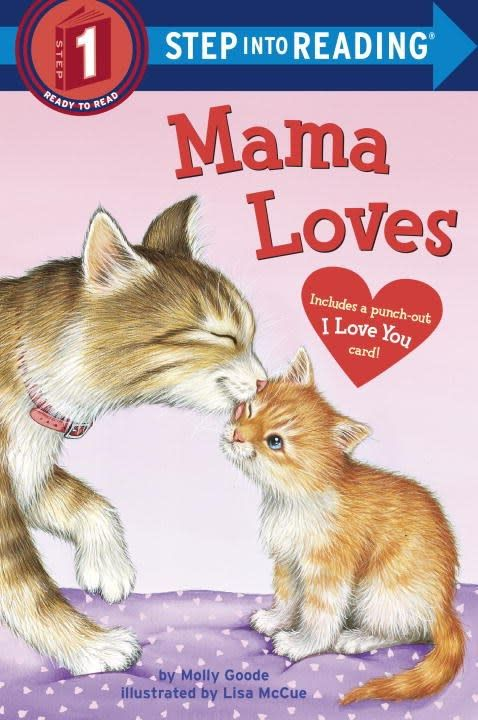 Random House Books for Young Readers Mama Loves (Step-into-Reading, Lvl 1)