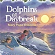 Random House Books for Young Readers Magic Tree House 09 Dolphins at Daybreak