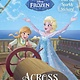 Disney Princess: Frozen: Across the Sea (Step-into-Reading, Lvl 2)