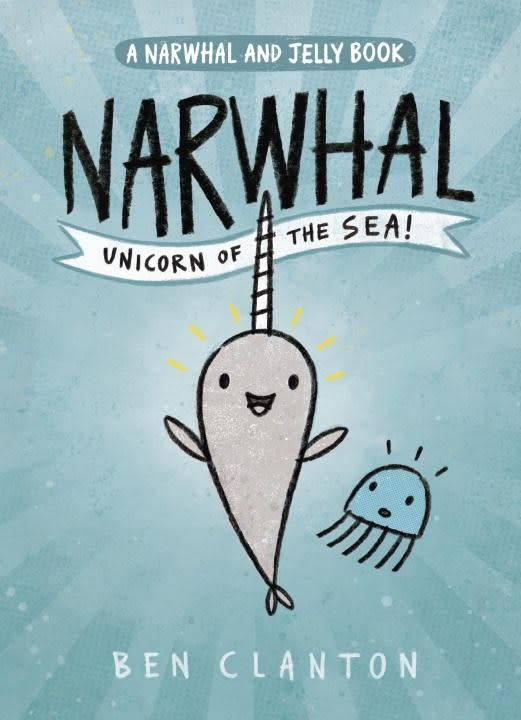Tundra Books Narwhal and Jelly 01 Unicorn of the Sea!